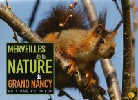 Merveilles de la Nature du Grand Nancy